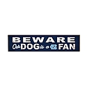 Beware Our Dog is a NC Fan Sign