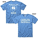 No Place Like Home Carolina Baseball T (CB)